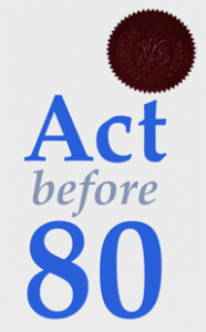 Act before 80